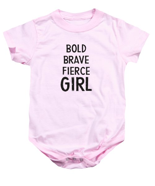Bold Brave Fierce Girl- Art By Linda Woods Baby Onesie