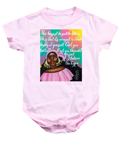 Don't Belive The Hype Baby Onesie