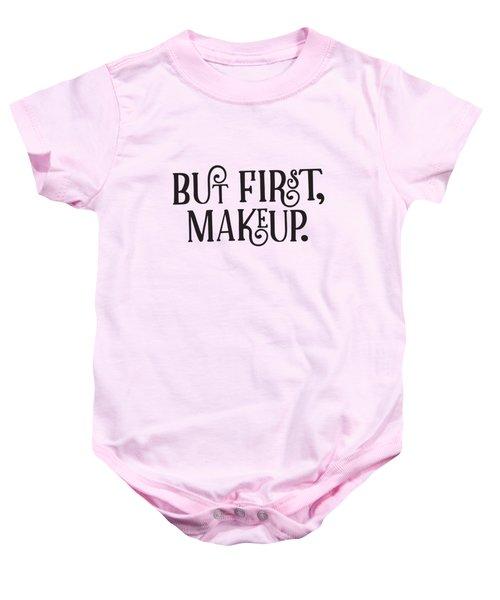 Makeup  Baby Onesie by Elizabeth Taylor