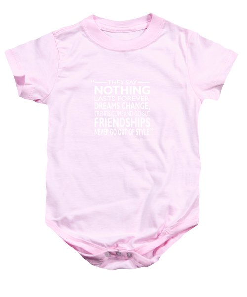 Nothing Lasts Forever Baby Onesie by Mark Rogan
