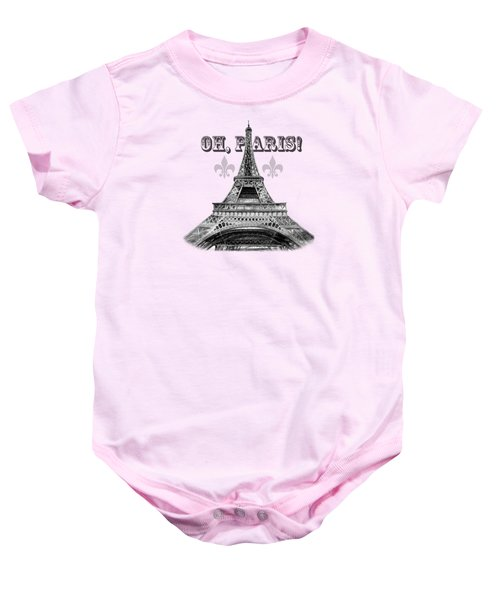 Oh Paris Eiffel Tower Baby Onesie