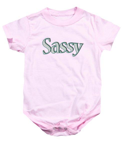 Sassy Tee Baby Onesie