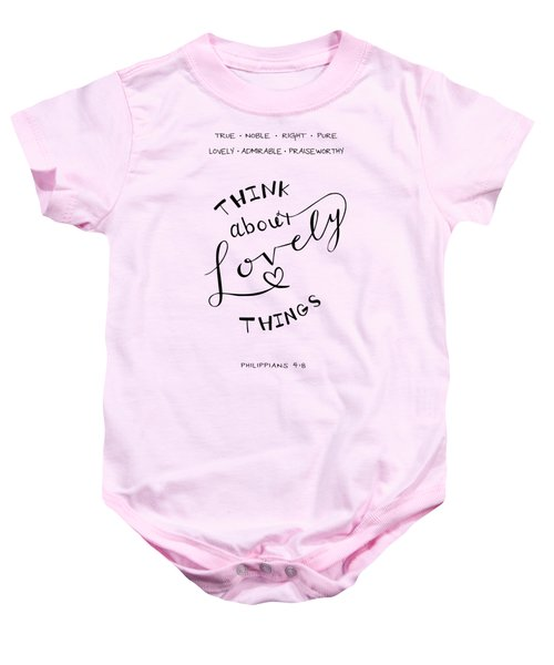 Think About Lovely Things Baby Onesie