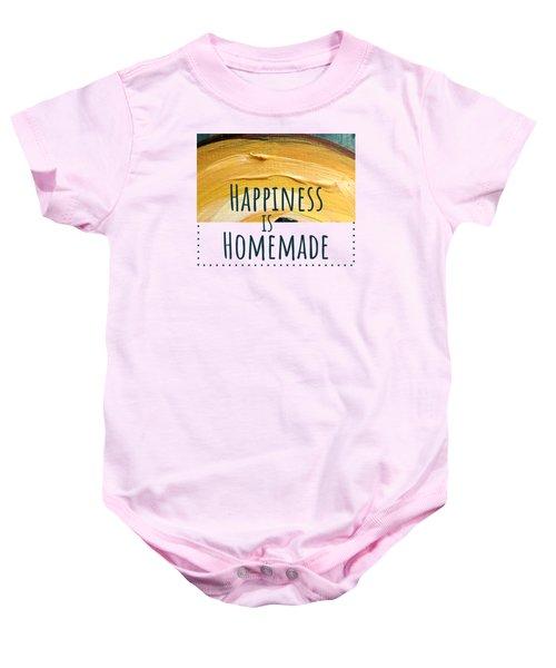 Happiness Is Homemade #2 Baby Onesie