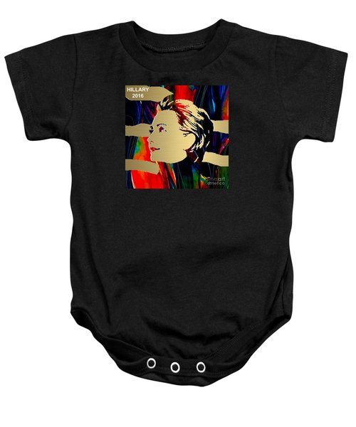 Baby Onesie featuring the mixed media Hillary Clinton Gold Series by Marvin Blaine