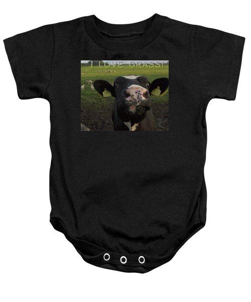 I Love Grass --said The Cow. Baby Onesie