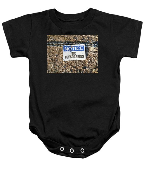No Trespassing Sign On Ground Baby Onesie