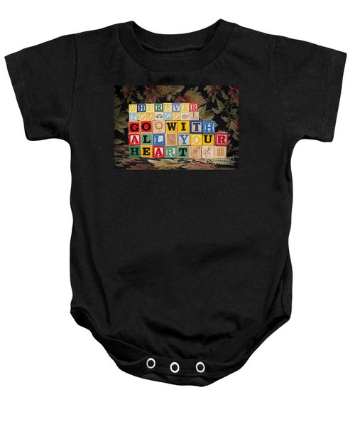 Wherever You Go Go With All Your Heart Baby Onesie