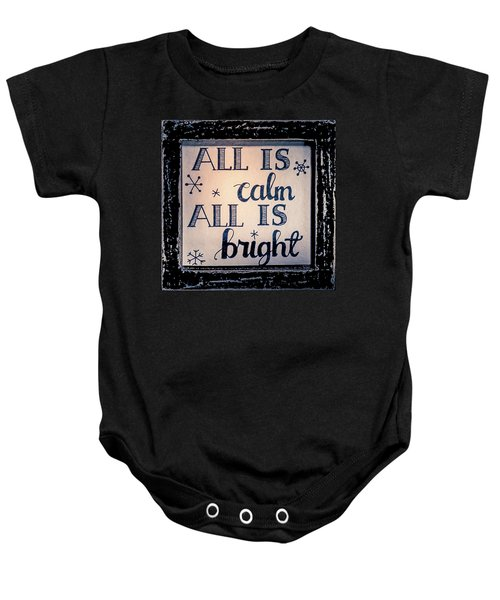 All Is Calm Baby Onesie