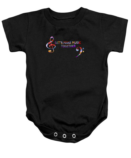 Let's Make Music Together Baby Onesie