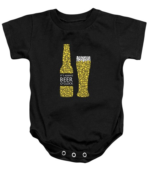 Its Always Beer Oclock Baby Onesie