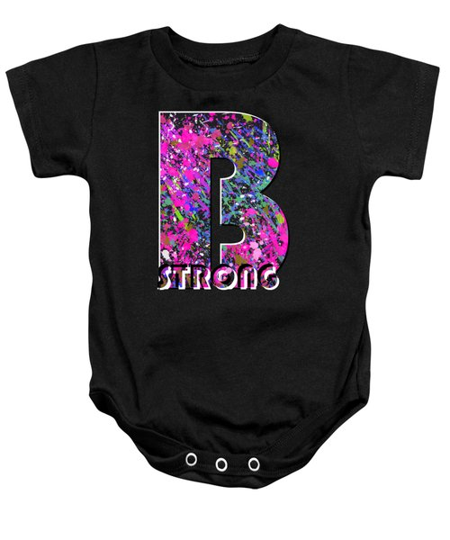 B Strong Baby Onesie