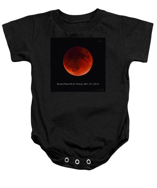 Blood Moon #4 Of Tetrad, Without Location Label Baby Onesie