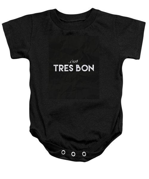 C'est Tres Bon Baby Onesie