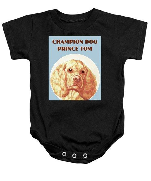 Champion Dog Prince Tom Baby Onesie