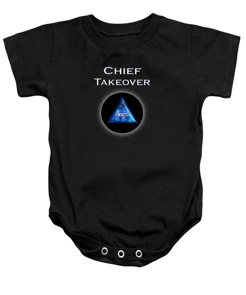Chief Takeover Baby Onesie