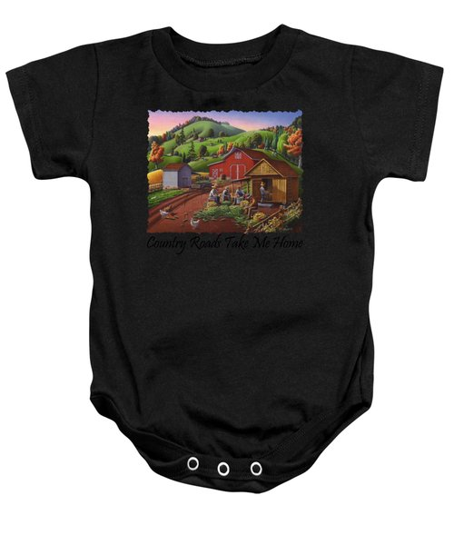 Country Roads Take Me Home T Shirt - Farmers Shucking Corn - Corn Crib - Farm Landscape Baby Onesie