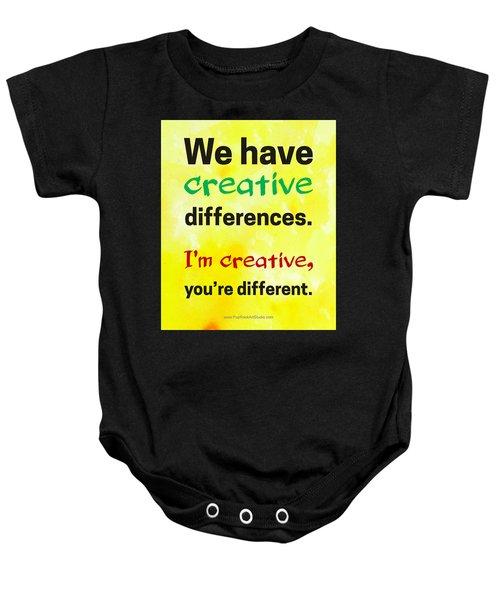 Creative Differences Quote Art Baby Onesie