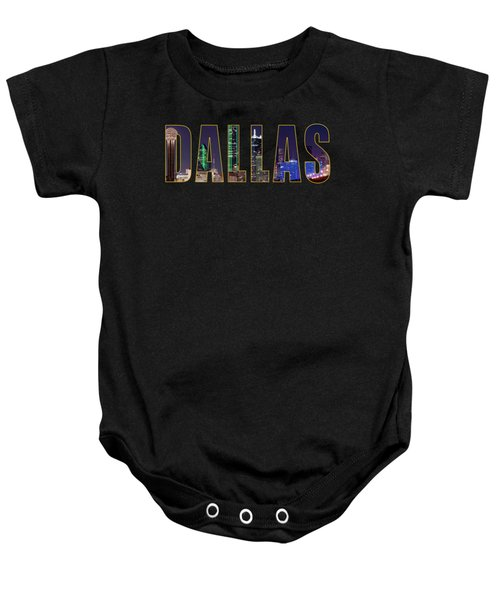 Dallas Letters Transparency 013018 Baby Onesie