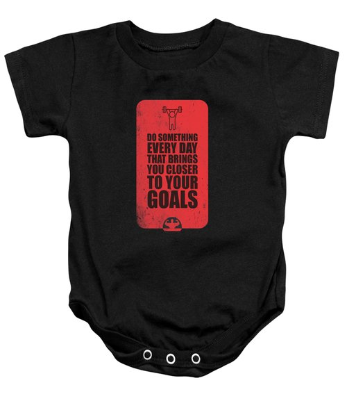 Do Something Every Day Gym Motivational Quotes Poster Baby Onesie
