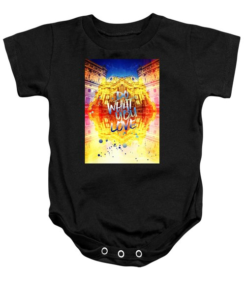 Do What You Love Paris Music Opera Garnier  Baby Onesie
