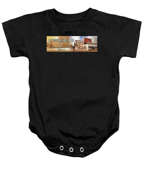 Downtown Before And Downtown After Baby Onesie