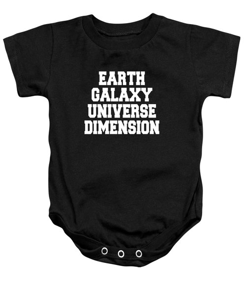 Earth Galaxy Universe Dimension Baby Onesie