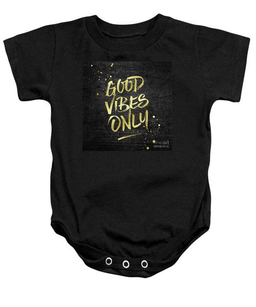 Good Vibes Only Gold Glitter Rough Black Grunge Baby Onesie