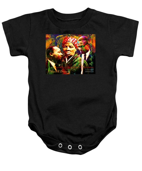 Harriet Tubman Martin Luther King Jr Malcolm X 20160421 Text Baby Onesie