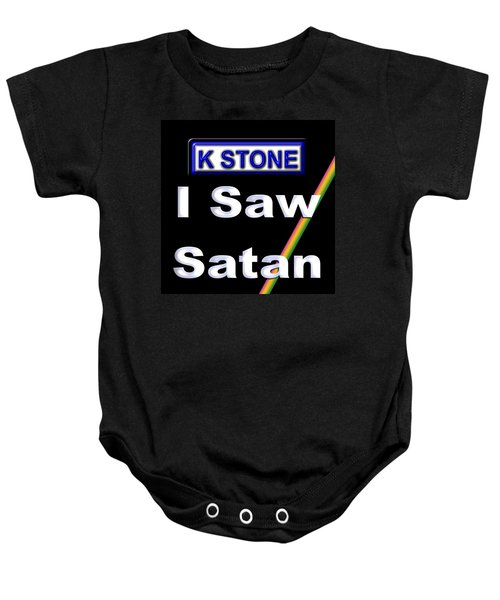 I Saw Satan Baby Onesie