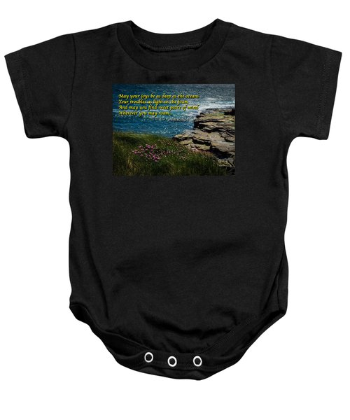 Irish Blessing - May Your Joys Be As Deep... Baby Onesie