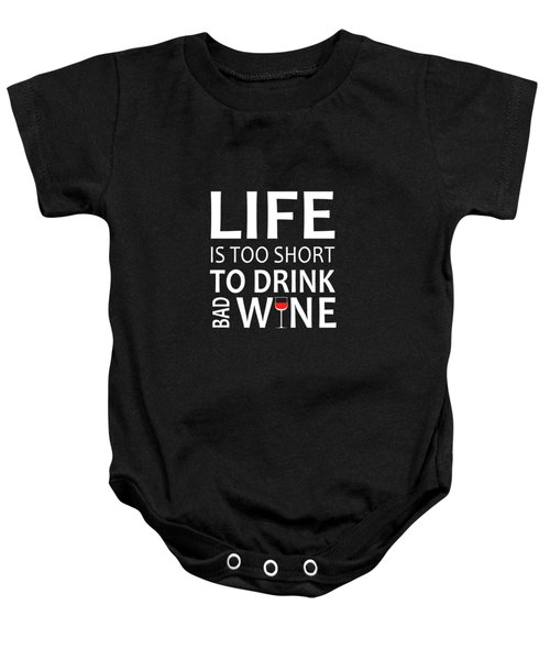 Life Is Too Short Baby Onesie
