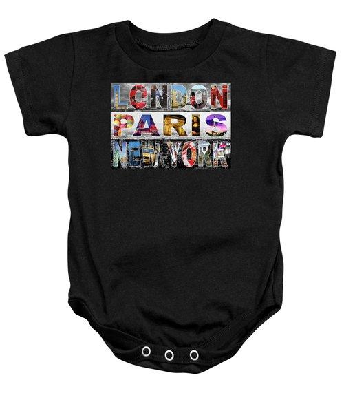 Baby Onesie featuring the digital art London Paris New York by Adam Spencer