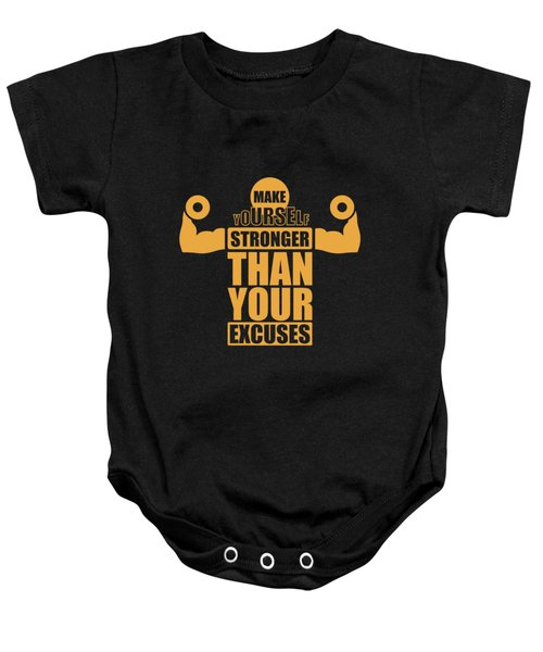 Make Yourself Stronger Than Your Excuses Gym Motivational Quotes Poster Baby Onesie