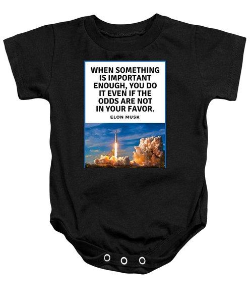 Motivational Quote Elon Musk Falcon Heavy Rocket Launch Baby Onesie