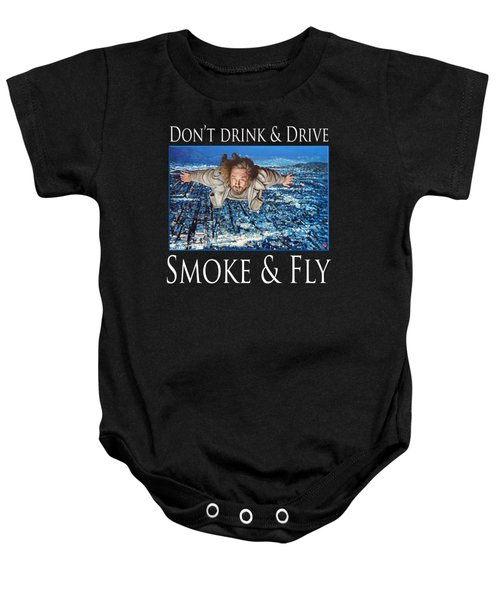 Smoke And Fly Baby Onesie