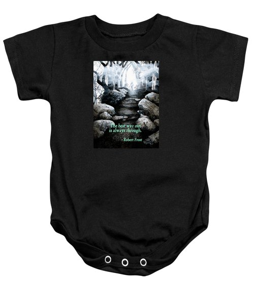 The Best Way Out Baby Onesie