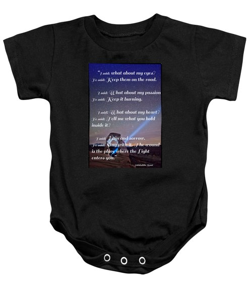 The Wound Is The Place Where The Light Enters You - Rumi  Baby Onesie