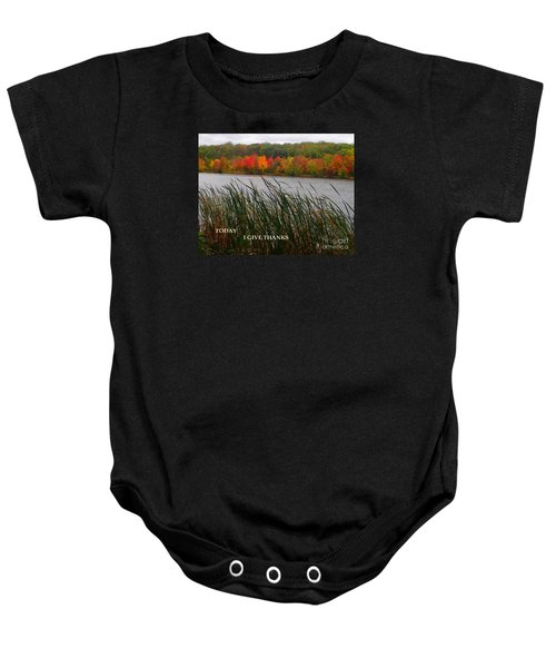 Today I Give Thanks Baby Onesie