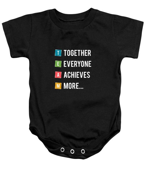 Together Everyone Achieves More Inspirational Quotes Poster Baby Onesie