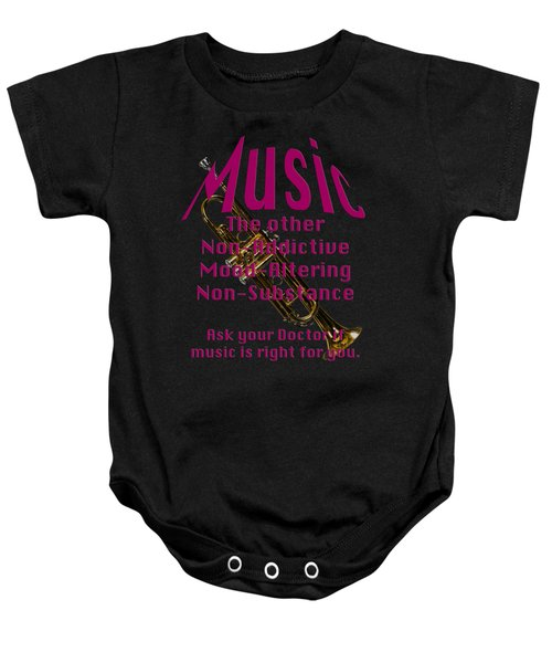 Trumpet Music Is Right For You 5496.02 Baby Onesie