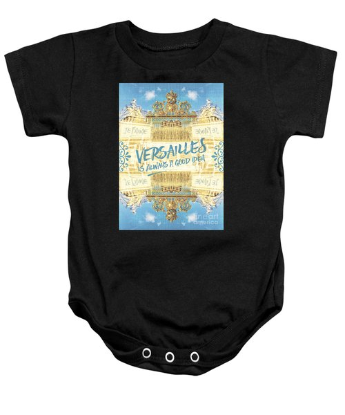 Versailles Is Always A Good Idea Golden Gate Baby Onesie