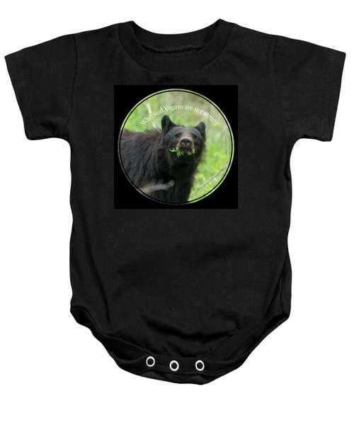 Who Said Vegans Are Not Strong Baby Onesie