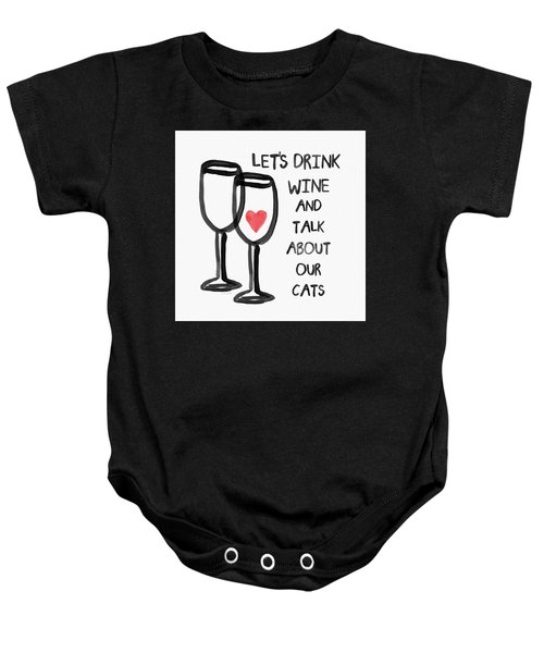 Wine And Cats- Art By Linda Woods Baby Onesie