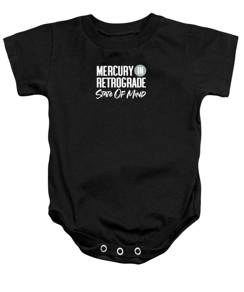 Mercury In Retrograde State Of Mind- Art By Linda Woods Baby Onesie