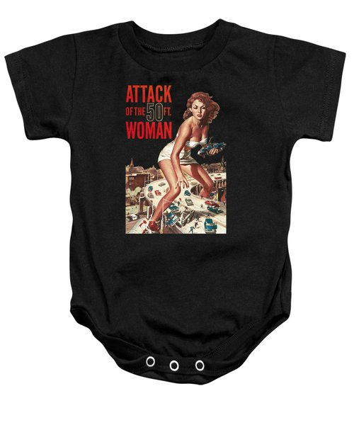 Attack Of The 50 Ft Woman Baby Onesie