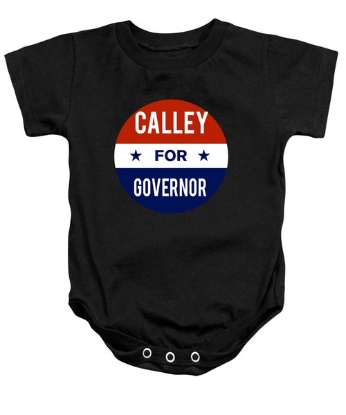 Baby Onesie featuring the digital art Calley For Governor 2018 by Flippin Sweet Gear