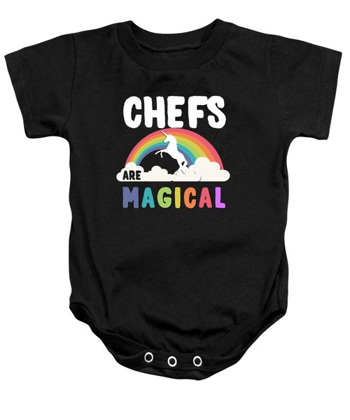Baby Onesie featuring the digital art Chefs Are Magical by Flippin Sweet Gear