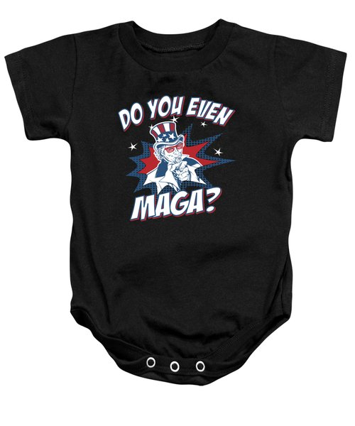 Baby Onesie featuring the digital art Do You Even Maga by Flippin Sweet Gear