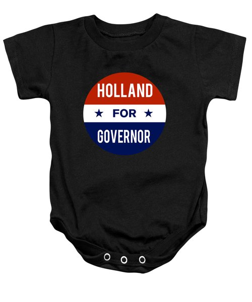 Holland For Governor 2018 Baby Onesie